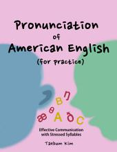 Pronunciation of American English for Practice: Effective Communication with Stressed Syllables (how to study English words for test, business, travel with a smartphone)