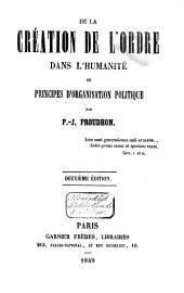 De la création de l'ordre dans l'humanité ou principes d'organisation politique