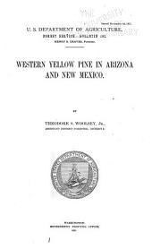Western Yellow Pine in Arizona and New Mexico: Issues 101-110