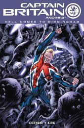 Captain Britain And MI13 Vol. 2: Hell Comes To Birmington