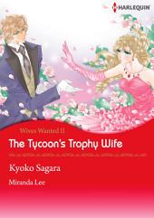 The Tycoon's Trophy Wife: Harlequin Comics