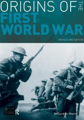 Origins of the First World War: Revised 3rd Edition, Edition 3