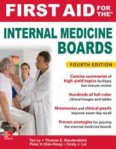 First Aid for the Internal Medicine Boards, Fourth Edition: Edition 4
