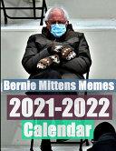 Bernie Mittens Memes Calendar