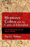 Hermann Cohen and the Crisis of Liberalism PDF