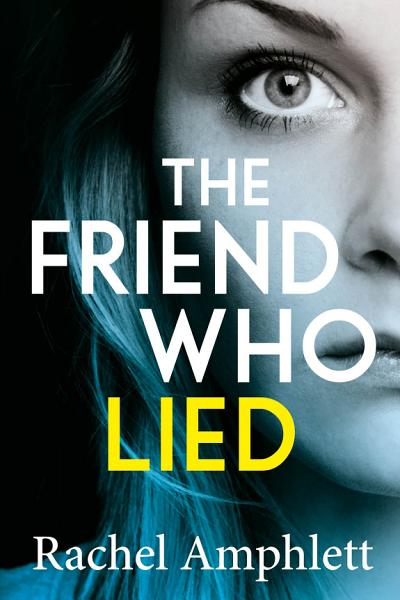 Download The Friend Who Lied Book