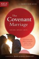 The Covenant Marriage  Focus on the Family Marriage Series  PDF