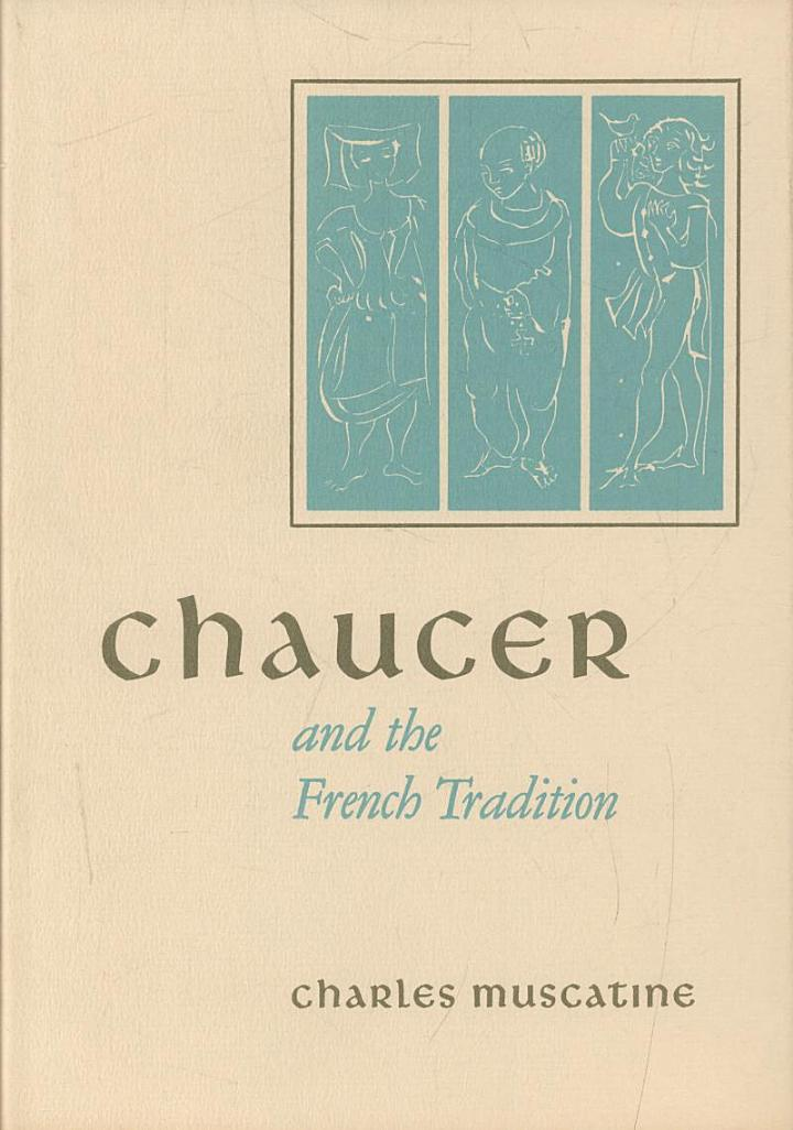 Chaucer and the French Tradition