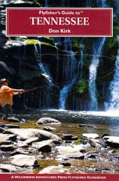 Flyfisher's Guide to Tennessee