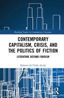 Contemporary Capitalism  Crisis  and the Politics of Fiction PDF