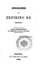 Epigrammi. Quinta edizione riveduta ed aumentata di nuovi due libri