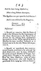 The Lords Protest on a Motion, that it is the Opinion of this House, that the Continuing the Sixteen Thousand Hanoverians in the Pay of Great Britain is Prejudicial to the True Interest of His Majesty: Useless to the Common Cause, and Dangerous to the Welfare and Tranquility of this Nation. Die Martis 31 Januarij 1743
