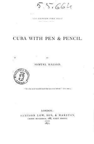 Cuba with Pen   Pencil by Samuel Hazard