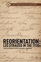 Reorientation  Leo Strauss in the 1930s PDF