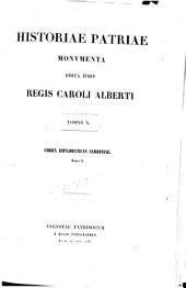 Historiae patriae Monumenta: edita iussu Regis Caroli Alberti. Codex diplomaticus Sardiniae ; T. I, Volume10