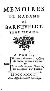 Memoires De Madame De Barneveldt: Volume1