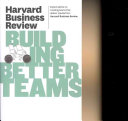 Harvard Business Review On Building Better Teams Book PDF