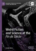 Weird Fiction and Science at the Fin de Si  cle PDF