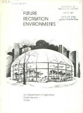 Future recreation environments