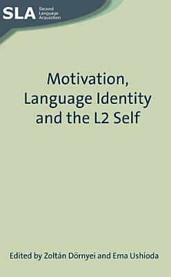 Motivation  Language Identity and the L2 Self PDF