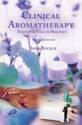 Clinical Aromatherapy E Book PDF