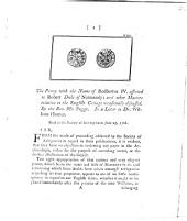 The Penny with the Name of Rodbertus IV. afferted to Robert Duke of Normandy, and other Matters relative to the English Coinage occasionally discussed: Read at the Society of Antiquaries 25. June 1768