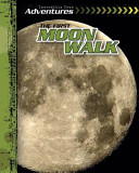 Download The First Moon Walk Book
