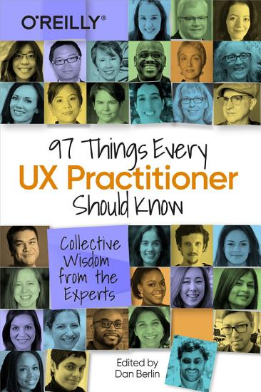 97 Things Every UX Practitioner Should Know PDF