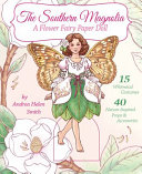 The Southern Magnolia A Flower Fairy Paper Doll
