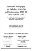 Annotated Bibliography on Hydrology     and Sedimentation     United States and Canada