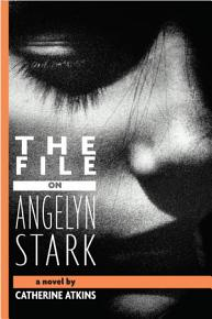 The File on Angelyn Stark PDF