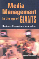 Media Management in the Age of Giants PDF