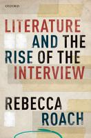 Literature and the Rise of the Interview PDF