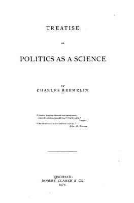 Treatise on Politics as a Science PDF