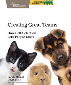 Creating Great Teams Book