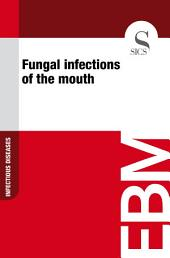 Fungal infections of the mouth