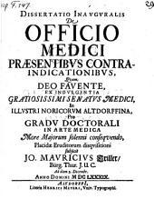 De officio medici praesentibus contraindicationibus