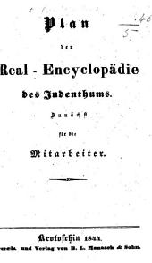 Plan der Real-Encyclopädie des Judenthums: zunächst für die Mitarbeiter