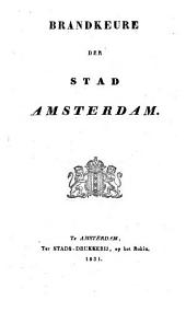 Brandkeure der stad Amsterdam: Volume 1
