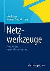 Netzwerkzeuge: Tools für das Netzwerkmanagement