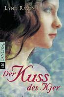 Der Kuss des Kjer PDF