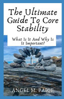 The Ultimate Guide To Core Stability