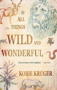 All Things Wild And Wonderful PDF