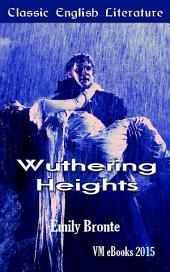 Wuthering Heights: Classic English Literature