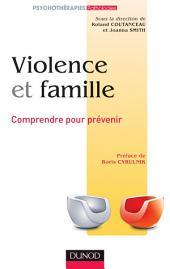 Violence et famille: Comprendre pour prévenir