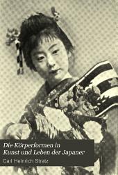 Die Körperformen in Kunst und Leben der Japaner