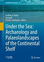 Under the Sea  Archaeology and Palaeolandscapes of the Continental Shelf PDF