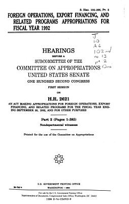 Foreign Operations, Export Financing, and Related Programs Appropriations for Fiscal Year 1992: Nondepartmental witnesses