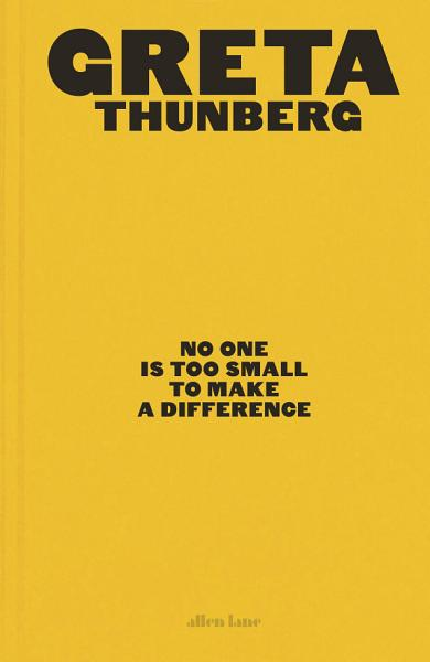 Download No One Is Too Small to Make a Difference Book
