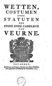 Wetten, costumen ende statuten der stede ende casselrye van Veurne